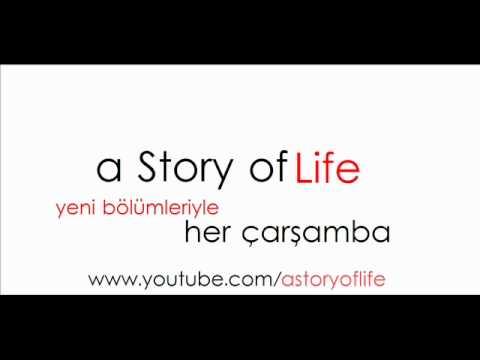 A Story of Life Çarşamba