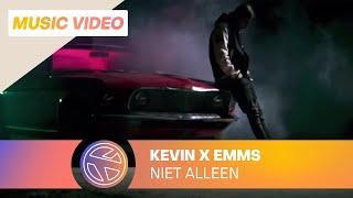 Kevin - Niet Alleen ft. Emms (Prod. Rock-A-Tune)