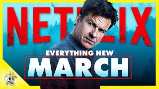 Everything Exciting & New to NETFLIX March 2020 | Flick Connection