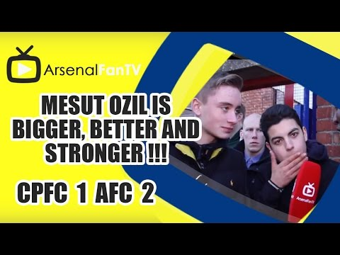 Mesut Ozil Is Bigger, Better and Stronger !!! - Crystal Palace 1 Arsenal 2