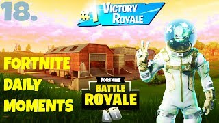 fortnite best wins and daily best moments EP.18