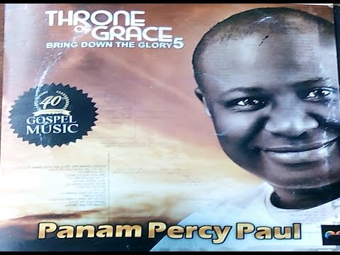 Praise Him And He Will Do It  Lyrics - Panam Percy Paul BRING DOWN THE GLORY5