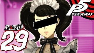 Persona 5 - Part 29 - Operation Maid Watch
