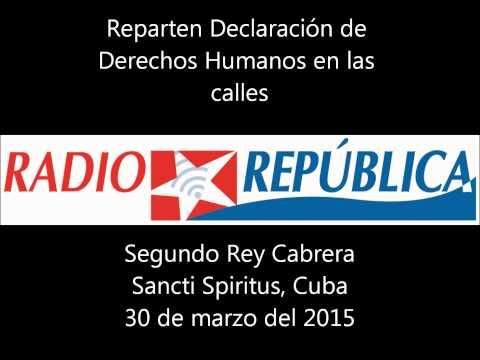 Reparten Declaracion Derechos Humanos en Sancti Spiritus, Cuba