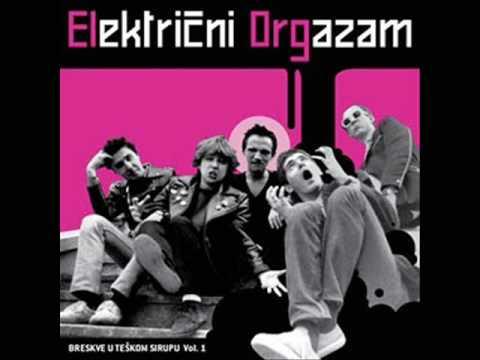 Elektricni Orgazam - Igra Rocknroll Cela Yu