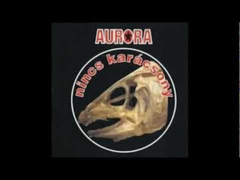 Auróra - Nem Hagyom Magam