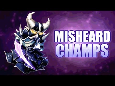 League Of Legends : Misheard Champs