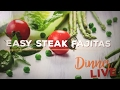 Easy Steak Fajitas | Dinner LIVE