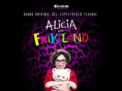 ALICIA EN FRIKILAND - LA MÚSICA DE ALICIA EN FRIKILAND (OFICIAL)