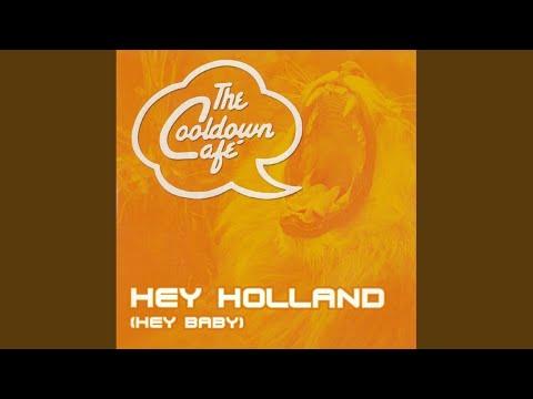 Hey Holland (Radio Edit)