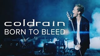 Coldrain - Born to Bleed