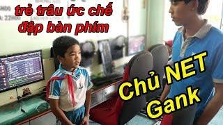 Troll Trẻ Trâu Ức Chế Đập Bàn Phím Bị Chủ Quán NET Gank Tại Chỗ | TQ97
