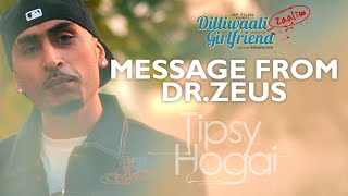 Message from Dr. Zeus | Tipsy Hogai Full VIDEO Song releasing on 26th Feb | T-Series