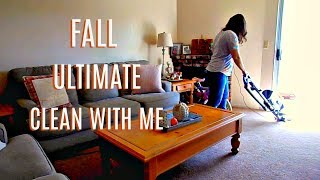 FALL ULTIMATE CLEAN WITH ME | SPEED CLEANING | HOME CLEAN HOME