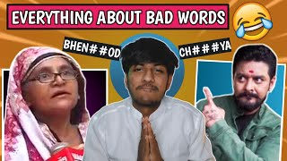 Everything About Bad Words | Crazy Rant Ep03 | Crazy Deep