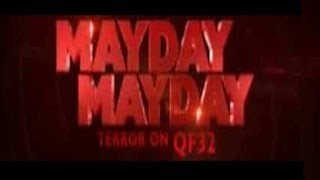 MAYDAY MAYDAY Terror On Flight QF32