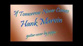 Watch Hank Marvin If Tomorrow Never Comes video
