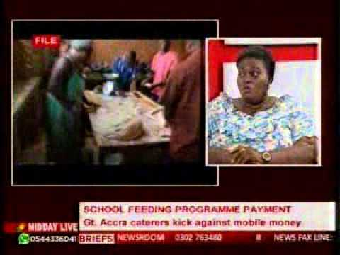 MiddayLive - Gt. Accra Caterers kick against sch. feeding mobile money payment system  -15/10/2015