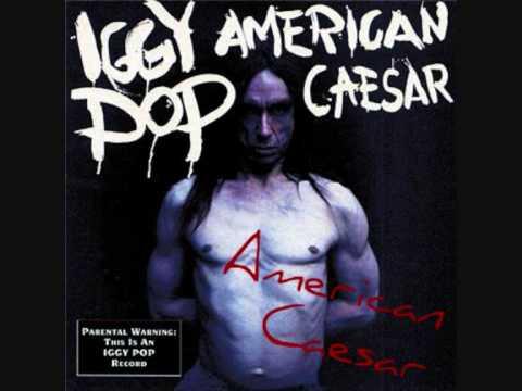 Iggy Pop - Caesar