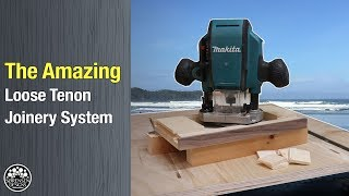 The Amazing Loose Tenon Joinery System