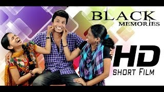 Memories - Black Memories Malayalam Short Film FULL MOVIE 2013 ♦[HD]♦