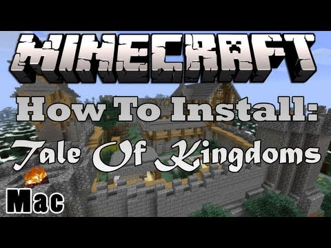 Minecraft 1.5.2 - How To Install The Tale Of Kingdoms Mod (Mac) HD