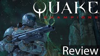 Quake Champions Gameplay Review