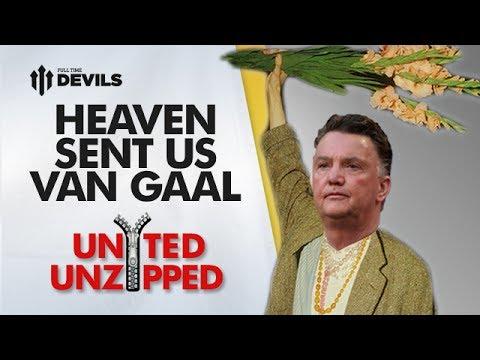 Heaven Sent Us Louis Van Gaal! | United Unzipped | Manchester United News