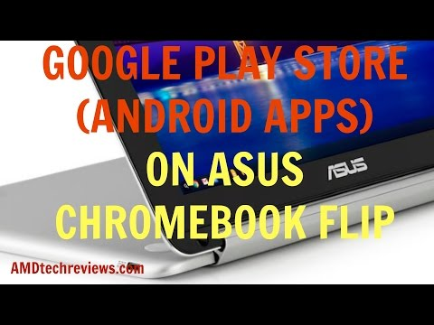 Google Play Store (Android Apps) on Asus Chromebook Flip (4K)