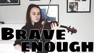Brave Enough - Lindsey Stirling Ft. Christina Perri (Emma Dahl, Violin Cover)