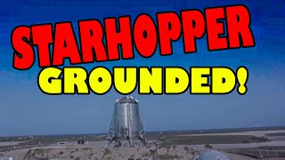 SpaceX StarHopper Test Flight Failure! Latest - Hopper Grounded
