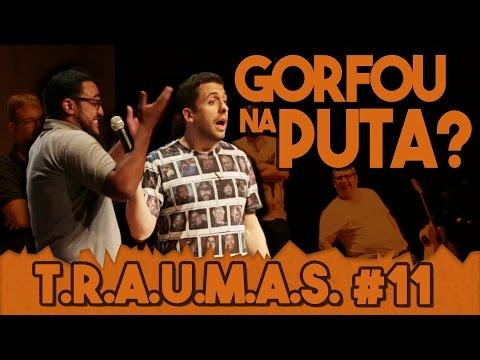 T.R.A.U.M.A.S. #11 - GORFEI NA PUTA! (Araçatuba, SP) Vídeos de zueiras e brincadeiras: zuera, video clips, brincadeiras, pegadinhas, lançamentos, vídeos, sustos