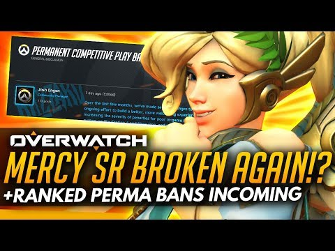 Overwatch | Mercy SR Gain BROKEN AGAIN?! + PERMA BANS Incoming