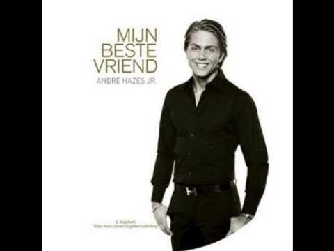 André Hazes Jr. - Mijn Beste Vriend