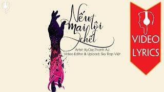 Nếu Mai Tôi Chết - KyOzz ft. Thanh AJ 「Lyrics」
