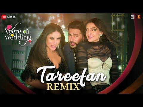 Download Lagu  Tareefan - Remix |Veere Di Wedding|Kareena, Sonam, Swara & Shikha |QARAN | Badshah |DJ Shilpi Sharma Mp3 Free