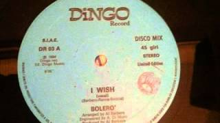 BOLERO   I WISH AMAZING ITALO DISCO 1984