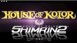 House of Kolor Shimrin 2 - Part 1