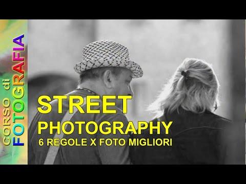 Corso di fotografia - Street photography - 6 regole per foto migliori