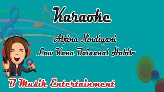 Alfina Nindiyani Law Kana Bainanal Habib karaoke tanpa vokal
