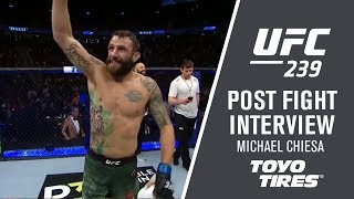 "UFC 239: Michael Chiesa - ""I'm Ready, I Don't Care Who You Are"""