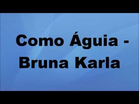 Como Águia - Bruna Karla playback com letra