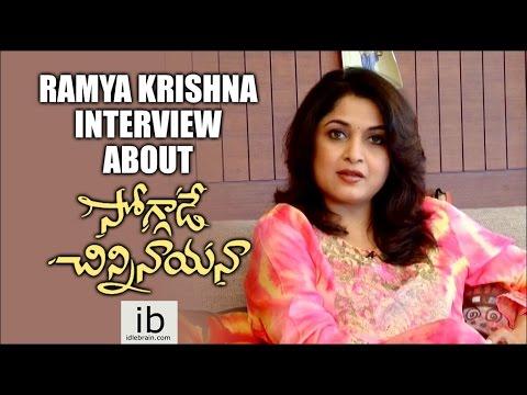 Ramya Krishna interview about Soggade Chinni Nayana - idlebrain.com
