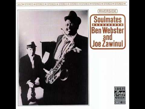 Ben Webster & Joe Zawinul - Soulmates