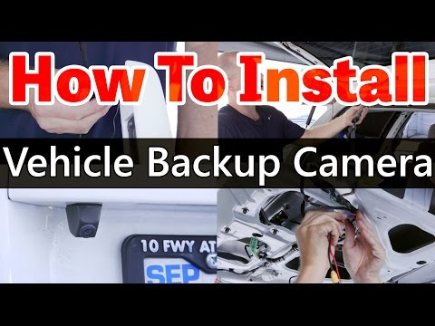 How to - Back up Camera Installation