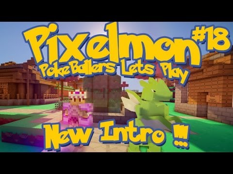 Pixelmon Server Minecraft Pokemon Mod Pokeballers Lets Play! Ep 18 – NEW INTRO !!! – 2MineCraft.com