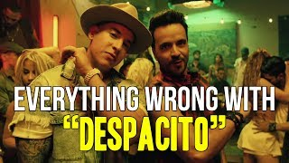 "Everything Wrong With Luis Fonsi - ""Despacito (ft. Daddy Yankee)"""