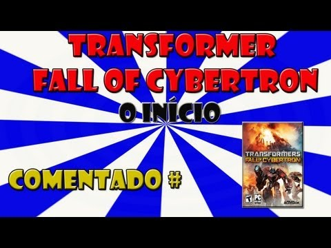 Transformers: Fall of Cybertron o início [HD]