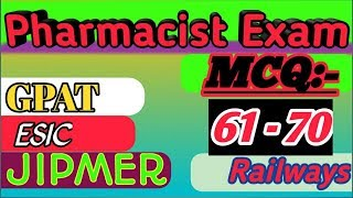 Pharmacist mcq👍Questions 61 to 70||latest questions for upnhm/gpat/jipmr/ndmc/esic/all competitions