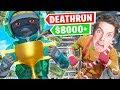 So I won $8,000 playing deathrun...